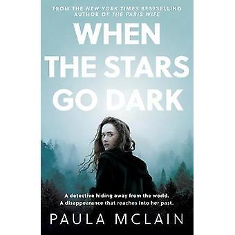 When the Stars Go Dark New York Times Bestseller