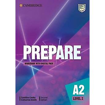 Prepare Level 2 Workbook with Digital Pack by Caroline CookeCatherine Smith