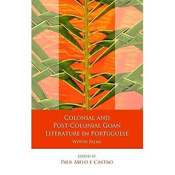 Colonial and Post-Colonial Goan Literature in Portuguese
