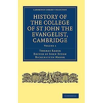 Geschichte des College of St John the Evangelist, Cambridge (Cambridge Library Collection - ...