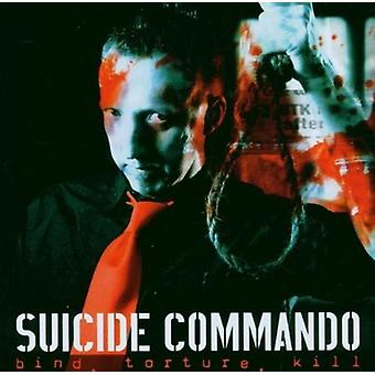 Suicide Commando - Bind Torture Kill [CD] USA import