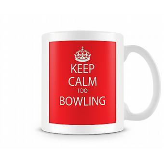 Keep Calm I Do Bowling Printed Mug