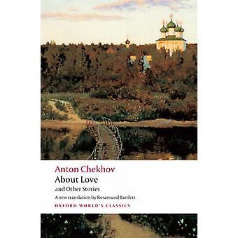 Rakkaudesta ja muita tarinoita Anton Tšehov - rosamunda Bartlett - 9