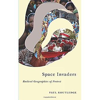 Space Invaders - radikala geografier protest av Paul Routledge - 97