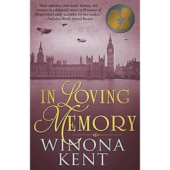 In Loving Memory by Winona Kent - 9781682300787 Book