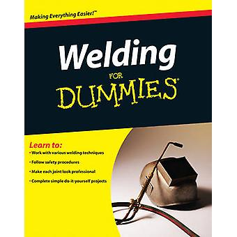 Welding For Dummies by Steven Robert Farnsworth - 9780470455968 Book