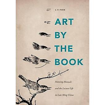 Taiteen kirja - maalaus oppaita ja vapaa elämä myöhään Ming C