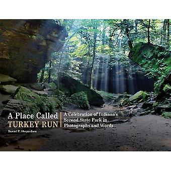 En plats kallas Turkiet Run - en hyllning av Indianas andra statliga Pa