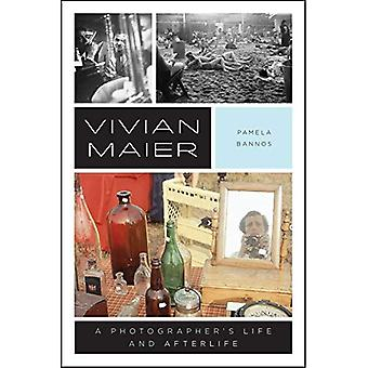 Vivian Maier: En fotografs liv och livet efter detta