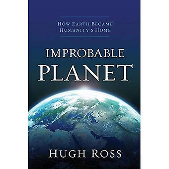 Planète improbable
