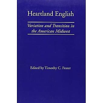Heartland English: Variation and Transition in the American Midwest