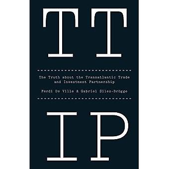 TTIP: La verità circa il commercio transatlantico e la Partnership di investimento