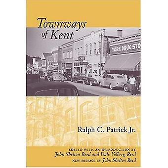 Townways van Kent (Southern Classics (Univ van Zuid-Carolina))