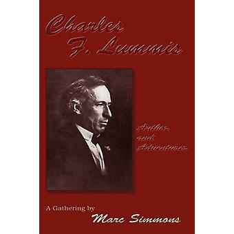 Charles F. Lummis Softcover by Simmons & Marc