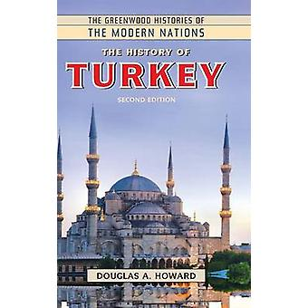 De geschiedenis van Turkije door Howard & Douglas