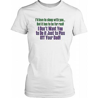 I'd Love To Sleep With You... - Funny Quote Ladies T Shirt