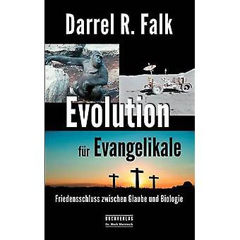 Evolution-Fell-Evangelikale von Falk & Darrel R.