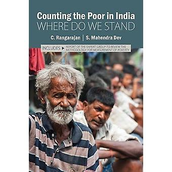 Counting the Poor in India - Where Do We Stand by Dr. C. Rangarajan -