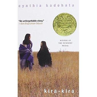 Kira-Kira by Cynthia Kadohata - 9780756967895 Book