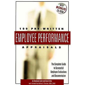 199 Pre-Written Employee Performance Appraisals - The Complete Guide t
