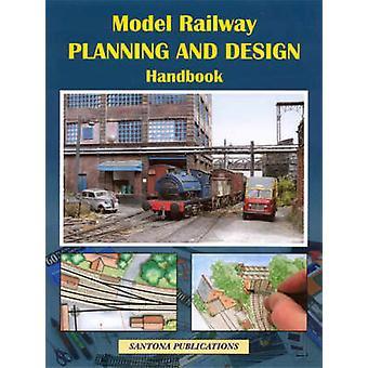 Model Railway Planning and Design Handbook by Steve Flint - Paul A. L