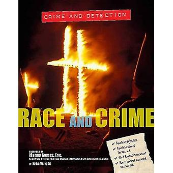 Race and Crime by John Wright - 9781422234853 Book