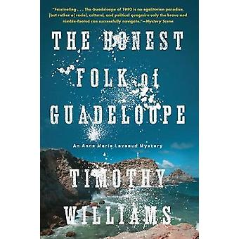 The Honest Folk of Guadeloupe by Timothy Williams - 9781616956226 Book