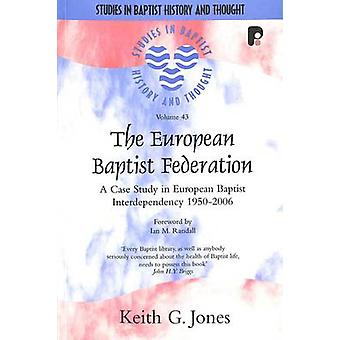 SBHT - The European Baptist Federation - A Case Study in European Bapti