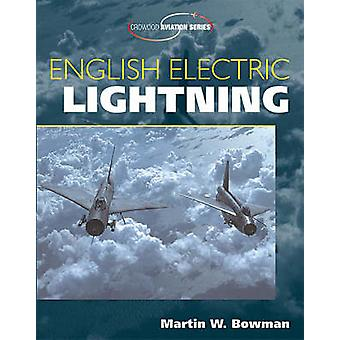 English Electric Lightning (New edition) by Martin Bowman - 978186126