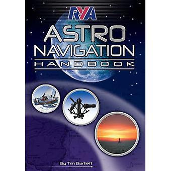 RYA Astro Navigation Handbook by Tim Bartlett - 9781906435097 Book