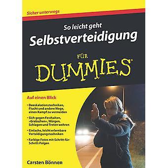 So Leicht geht Selbstverteidigung Fur Dummies by Carsten Bonnen - 978