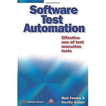 Automatización de pruebas de software: Uso eficaz de herramientas de ejecución de pruebas (ACM Press)