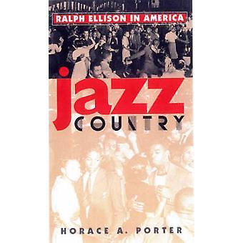 Jazz land - Ralph Ellison in Amerika door Horace A. Porter - 97808774