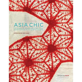 Asian Chic by Osselt & Estelle Nikles van