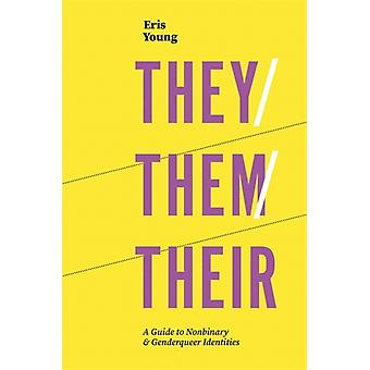 TheyThemTheir by Eris Young