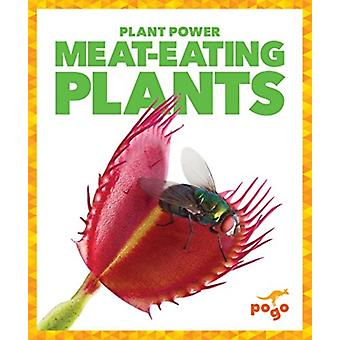 MeatEating Plants by Mari Schuh