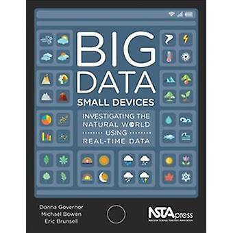 Big Data - Small Devices - Investigating the Natural World Using Real-