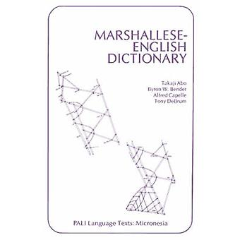 MarshalleseEnglish Dictionary by Edited by Takaji Abo & Edited by Etc