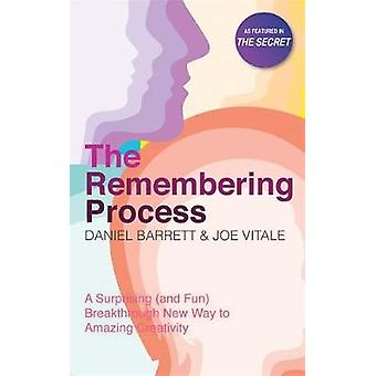 The Remembering Process by Barrett & DanielVitale & Joe