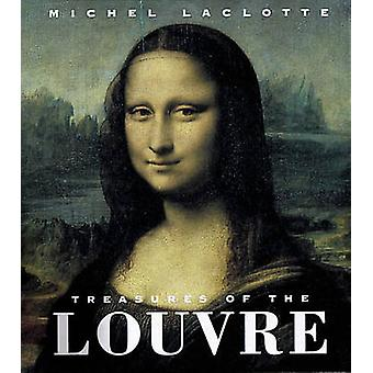 Treasures of the Louvre by Michel Laclotte - 9780789204066 Book