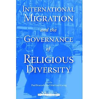 International Migration and the Governance of Religious Diversity (Migration and Diversity: Comparative Issues and International Comparisons)