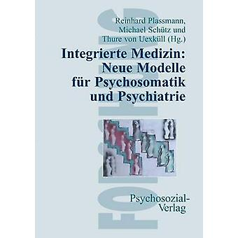 Integrierte Medizin by Plassmann & Reinhard