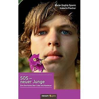 SOS  neuer Junge by MarieSophie Spanic & Isabelle Fischer