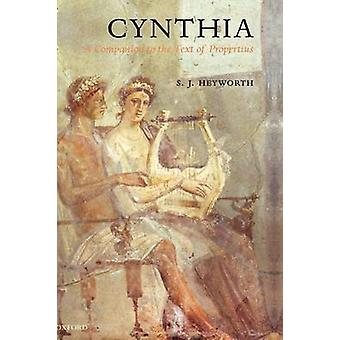 Cynthia A Companion to the Text of Propertius by Heyworth & S. J.