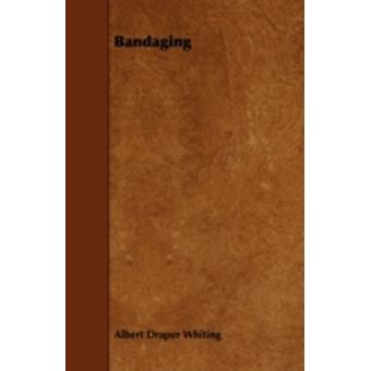 Bandaging by Whiting & Albert Draper