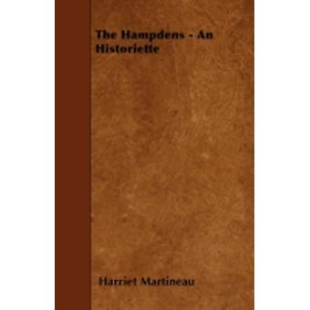The Hampdens  An Historiette by Martineau & Harriet