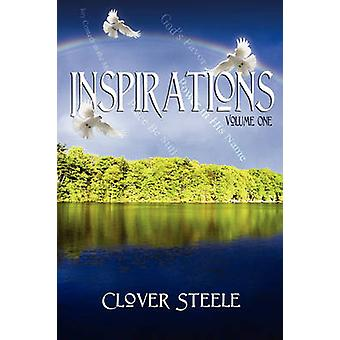Inspirations Volume One by Steele & Clover