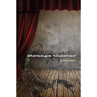 strange theater by Amen & John