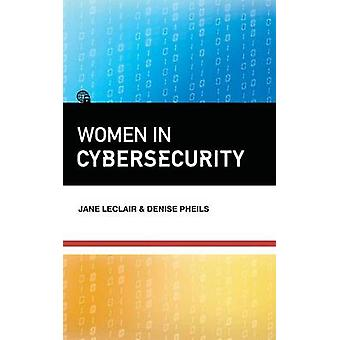 Women in Cybersecurity by LeClair & Jane