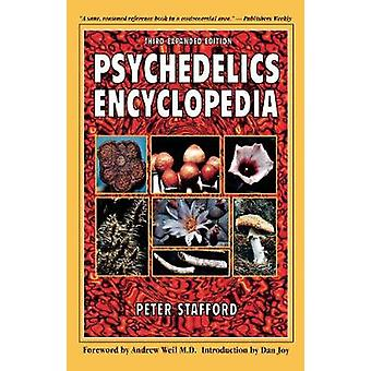 Psychedelics Encyclopedia by Stafford & Peter